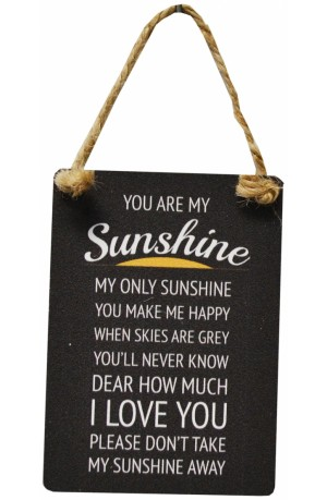 You are my Sunshine Mini Metal Sign