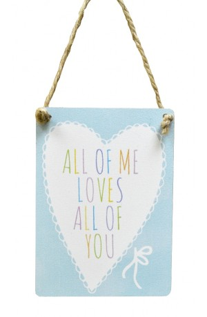 Love All of you Pastel Mini Sign