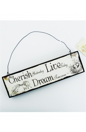 Cherish Live Dream Vintage Sign