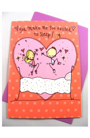 You Make Me Too Excited Card by Juicy Lucy