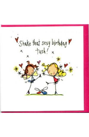 Shake That Sexy Birthday Tush! Card