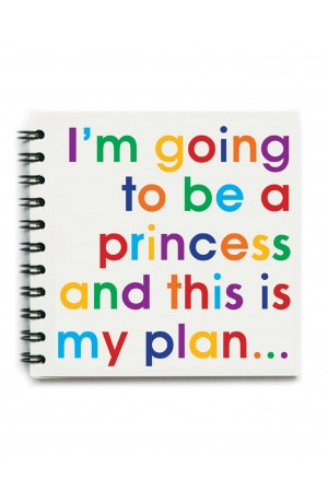 I am going to be a Princess Notebook